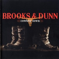 Purchase Brooks & Dunn - Cowboy Town