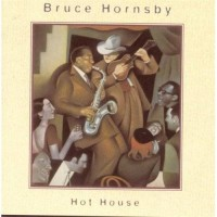 Purchase Bruce Hornsby - Hot House