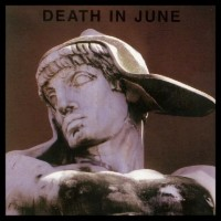 Purchase Death In June - But, What Ends When The Symbols Shatter?