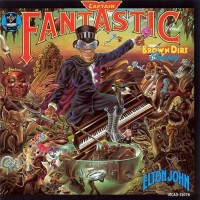 Purchase Elton John - Captain Fantastic & The Brown Dirt Cowboy