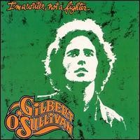 Purchase Gilbert O'sullivan - I'm A Writer Not A Fighter