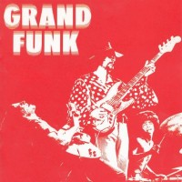 Purchase Grand Funk Railroad - Grand Funk Railroad (Red Album)