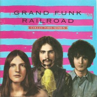 Purchase Grand Funk Railroad - Collectors Series
