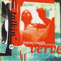 Purchase Jimmy Smith - Talkin' Verve: Roots of Acid Jazz