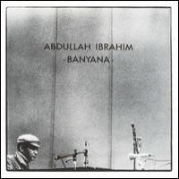 Purchase Ibrahim Abdullah - Banyana (Vinyl)