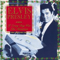 Purchase Elvis Presley - If Every Day Was Like Christmas (Vinyl)