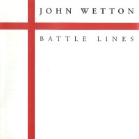 Purchase John Wetton - Battle Lines