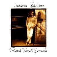 Purchase Joshua Kadison - Painted Desert Serenade