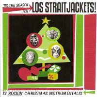 Purchase Los Straitjackets - Tis the Season for Los Straitjackets
