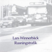 Purchase Lars Winnerbäck - Rusningstrafik