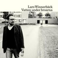 Purchase Lars Winnerbäck - Vatten under broarna