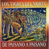 Purchase Los Tigres Del Norte - De Paisano A Paisano