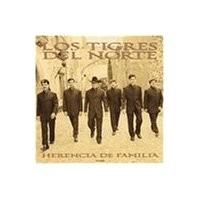 Purchase Los Tigres Del Norte - Herencia de Familia (Disc 1)