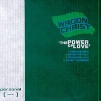 Purchase Wagon Christ - The Power Of Love