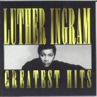 Purchase Luther Ingram - Greatest Hits