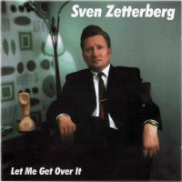 Purchase Sven Zetterberg - Let Me Get Over it