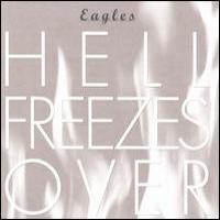 Purchase Eagles - Hell Freezes Over