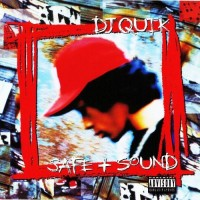 Purchase DJ Quik - Safe + Sound