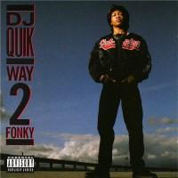 Purchase DJ Quik - Way 2 fonky