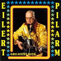 Purchase Eilert Pilarm - Greatest Hits