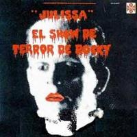Purchase The Rocky Horror Show - 1976 Mexican Cast (El Show De Terror De Rocky)