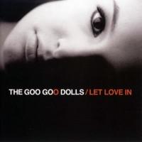 Purchase Goo Goo Dolls - Let Love in