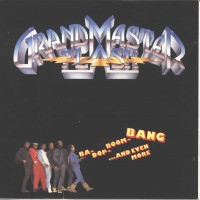 Purchase Grandmaster Flash - Ba-Dop-Boom-Bang ... And Even More