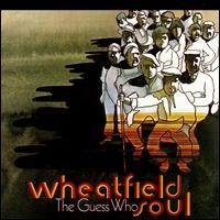 Purchase The Guess Who - Wheatfield Soul