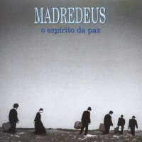 Purchase Madredeus - O Espírito Da Paz