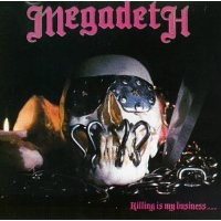 Purchase Megadeth - Killing Is My Business...And Business Is Good!