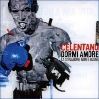 Purchase Adriano Celentano - Dormi Amore La Situazione Non E Buona
