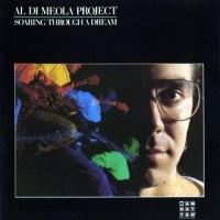 Purchase Al Di Meola Project - Soaring Through A Dream