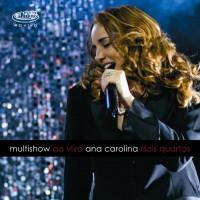 Purchase Ana Carolina - Dois Quartos - Multishow Ao Vivo