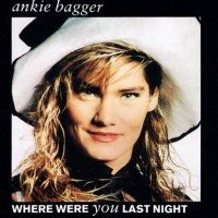 Purchase Ankie Bagger - Where Were You Last Night