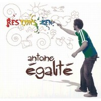 Purchase Antoine Egalité - Restons Zen