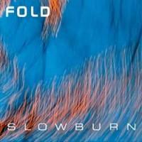 Purchase The Fold - Slowburn