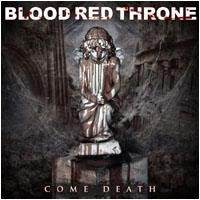 Purchase Blood Red Throne - Come Death