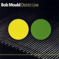 Purchase Bob Mould - District Line