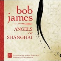 Purchase Bob James - Angels Of Shanghai