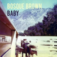 Purchase Bosque Brown - Baby