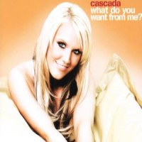Purchase Cascada - What Do You Want From Me? (MCD)
