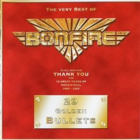 Purchase Bonfire - 29 Golden Bullets: The Very Best CD1