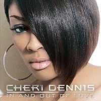 Purchase Cheri Dennis - In And Out Of Love