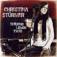 Purchase Christina Stuermer - Träume Leben Ewig