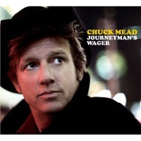 Purchase Chuck Mead - Journeyman's Wager