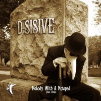 Purchase D-Sisive - Nobody With A Notepad (Plus Three) (EP)