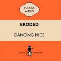 Purchase Dancing Mice - Eroded