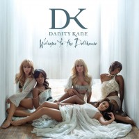 Purchase Danity Kane - Welcome To The Dollhouse