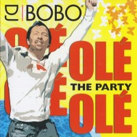 Purchase DJ Bobo - Ole Ole The Party