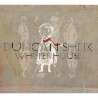 Purchase Duncan Sheik - Whisper House